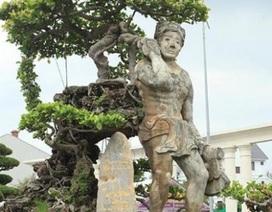 """Xôn xao """"cây Thạch Sanh"""" được báo giá hơn 4 tỷ đồng ở Hải Dương"""