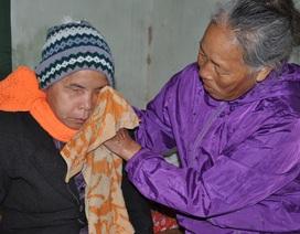 Cơ cực người đàn bà chăm chồng ung thư, em chồng bị mù lòa