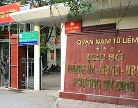 Hà Nội: Tạm đình chỉ công tác Chủ tịch phường Mỹ Đình 2