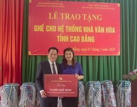 Tân Hoàng Minh trao tặng 10.000 ghế Inox cho hệ thống nhà văn hóa tỉnh Cao Bằng