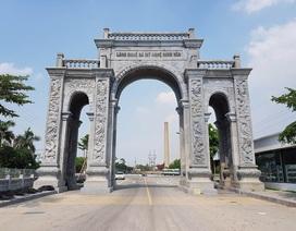 Xây cổng làng hơn chục tỷ đồng để… phát triển kinh tế địa phương?
