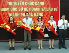 Đà Nẵng tổ chức thi tuyển 2 Phó Giám đốc Sở Kế hoạch - Đầu tư