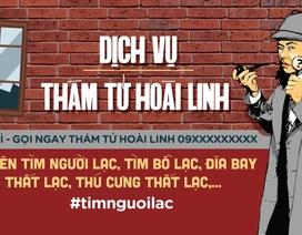 Sao Việt tiết lộ động trời: Hoài Linh mở dịch vụ thám tử?