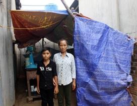 10 năm gánh gồng chữa bệnh cho con, hai mẹ con sống lạnh lẽo trong căn chòi tạm