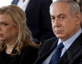 Vợ Thủ tướng Israel bị cáo buộc lạm dụng công quỹ