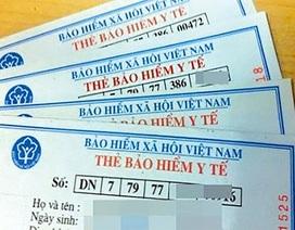 Hàng chục triệu chủ thẻ BHYT tăng mức đóng từ 1/7