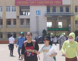 Tuyển sinh trường THPT Chuyên Hà Tĩnh: Đề dễ nhưng vẫn áp lực vì tỷ lệ chọi cao