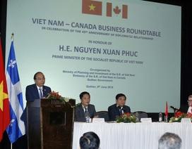 Thủ tướng đưa ra nhiều cơ hội hợp tác cho các nhà đầu tư Canada