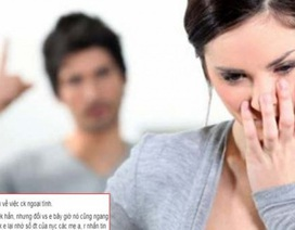 Chồng hồn nhiên kể 2 lần làm người yêu cũ có thai, lúc quan hệ với vợ chẳng bằng những người tình khác