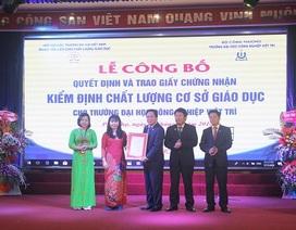Trường Đại học Công nghiệp Việt Trì đạt chuẩn kiểm định chất lượng cơ sở giáo dục