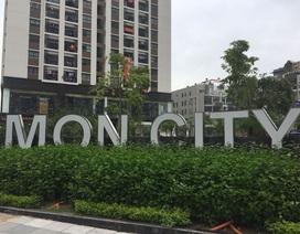 Chủ đầu tư Mon City ra 'tối hậu thư' cho các nhà thầu