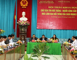 Chủ tịch Tôn Đức Thắng - Người Cộng sản mẫu mực...