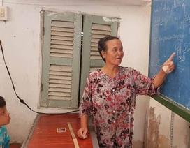 """Bà giáo dành trọn cuộc đời """"nâng bước"""" học trò nghèo"""