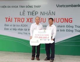 Vietcombank Đồng Tháp trao tặng xe cứu thương cho Bệnh viện Đa khoan tỉnh Đồng Tháp