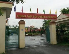 Cách chức Giám đốc Trung tâm Bồi dưỡng chính trị rút tiền ngân sách