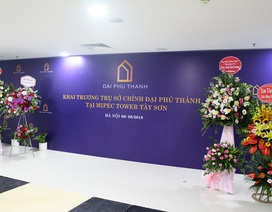 Khai trương trụ sở chính Công ty CP Đầu tư Bất động sản Đại Phú Thành