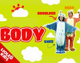 Tiếng Anh trẻ em: Cùng bé học từ vựng về bộ phận cơ thể người