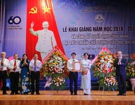 Đại học Hà Tĩnh được công nhận đạt chuẩn chất lượng giáo dục đại học