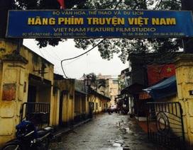 Phát hiện nhiều sai phạm trong việc cổ phần hóa Hãng phim truyện Việt Nam