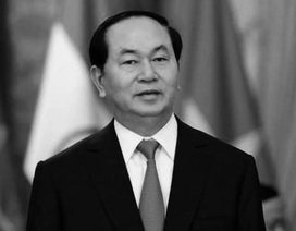 Chuyến công tác quan trọng chưa kịp thực hiện của Chủ tịch nước Trần Đại Quang