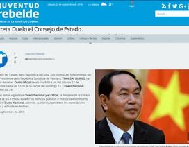 Cuba để quốc tang tưởng niệm Chủ tịch nước Trần Đại Quang