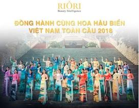 Mỹ phẩm Riori vinh dự đồng hành cùng Hoa hậu Biển toàn cầu 2018
