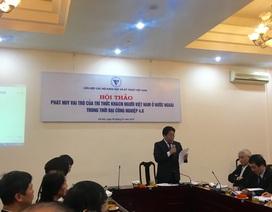 """""""Trải thảm đỏ"""" đón trí thức kiều bào và câu chuyện quốc gia khởi nghiệp ở Việt Nam"""