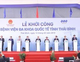 Thủ tướng dự khởi công bệnh viện lớn nhất tại Thái Bình