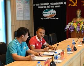 Về CLB Viettel, Trọng Hoàng không được thi đấu nửa mùa giải