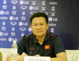 """HLV U22 Việt Nam: """"Tôi không biết thông tin gì về các đối thủ"""""""