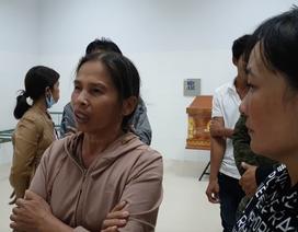Vụ hai mẹ con sản phụ tử vong ở Đăk Lăk: Nghi do thuyên tắc ối?