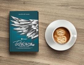 Cuốn sách hé mở bí quyết làm chủ tương lai của những nhà lãnh đạo tài ba