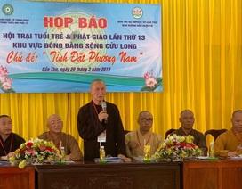 1.500 học sinh, sinh viên tham gia Hội trại tuổi trẻ và Phật giáo lần thứ 13