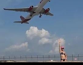 """Thái Lan cảnh báo tử hình du khách """"sống ảo"""" chụp hình máy bay cất cánh"""