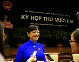 Chiều nay TPHCM bầu tân Chủ tịch HĐND thay bà Nguyễn Thị Quyết Tâm