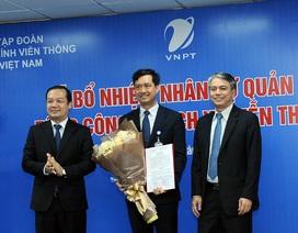 Tập đoàn VNPT bổ nhiệm Tổng Giám đốc VinaPhone