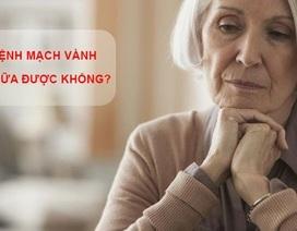 Bệnh mạch vành có chữa được không? – Tất cả phụ thuộc vào chính bạn