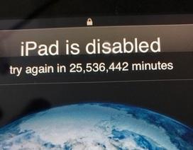 Nghịch iPad của bố, bé 3 tuổi khiến chiếc máy tính bảng bị khóa trong... 49 năm