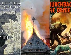 Victor Hugo đã từng miêu tả cảnh lửa cháy tại nhà thờ Đức Bà Paris như thế nào?