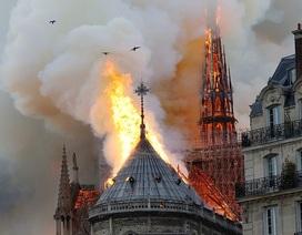 Lãnh đạo thế giới bàng hoàng sau thảm kịch cháy nhà thờ Đức Bà Paris