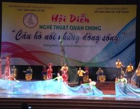 """Quảng Bình: Sâu lắng với hội diễn nghệ thuật """"Câu hò nối những dòng sông"""""""
