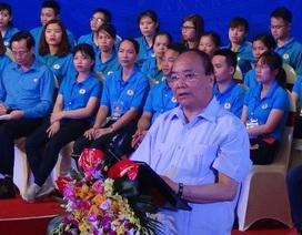 Ngày 5/5: Thủ tướng Chính phủ gặp gỡ công nhân kỹ thuật cao