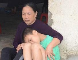 Hai bà cháu rau cháo nuôi nhau sau vụ tai nạn cướp đi sinh mạng bố mẹ bé 8 tuổi