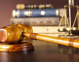 Nguyên Phó Chánh án bị đề nghị truy tố vì ra quyết định trái pháp luật