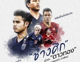Thái Lan gửi lời thách đấu đội tuyển Việt Nam: Phục hận và trở lại