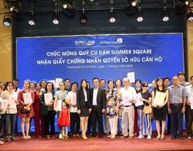 Gotec Land  trao Giấy chứng nhận quyền sở hữu căn hộ cho cư dân Summer Square đợt 2