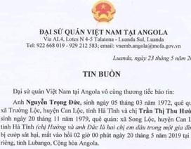 Hai lao động Việt Nam bị cướp sát hại dã man tại Angola