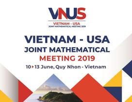Có gì trong hội nghị toán học Việt – Mỹ lần thứ nhất?