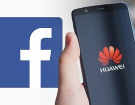 """Đến lượt Facebook """"nghỉ chơi"""", cấm Huawei cài đặt lên smartphone"""