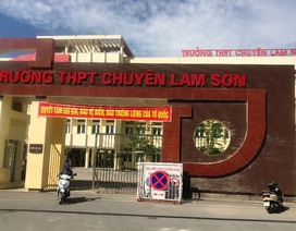 Đề nghị hình thức kỷ luật hiệu trưởng, các phó hiệu trưởng trường THPT chuyên Lam Sơn